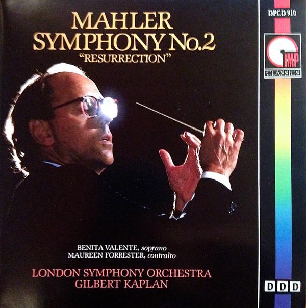 Mahler - Benita Valente, Maureen Forrester, London Symphony Orchestra, Gilbert Kaplan Symphony No. 2