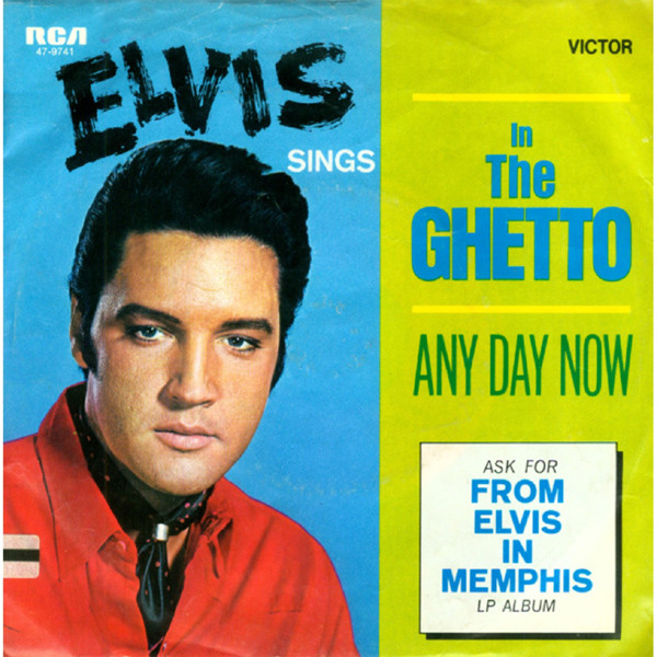 Presley, Elvis In The Ghetto