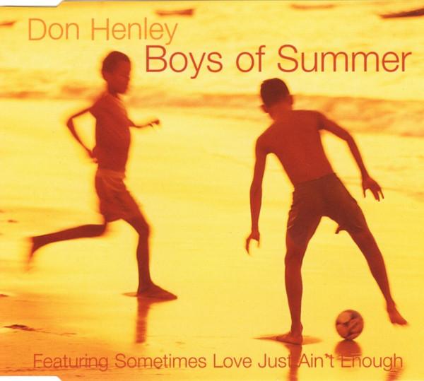 Henley, Don Boys Of Summer