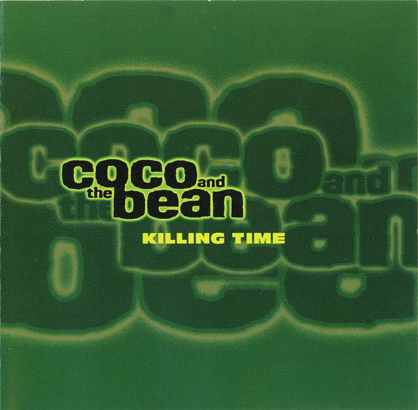 Coco And The Bean Killing Time CD