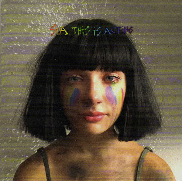 Sia This Is Acting (Deluxe Edition)