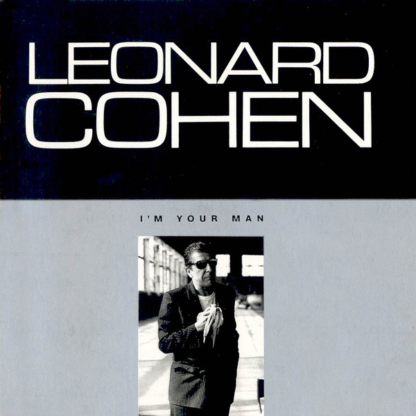 Cohen, Leonard I'm Your Man