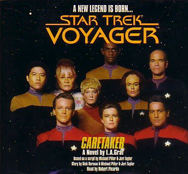 L.A. Graf Read By Robert Picardo Star Trek Voyager: Caretaker