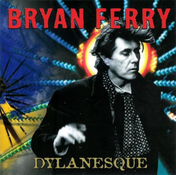 Ferry, Bryan Dylanesque CD