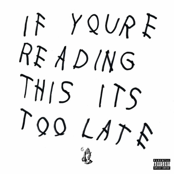 Drake If You're Reading This It's Too Late Vinyl