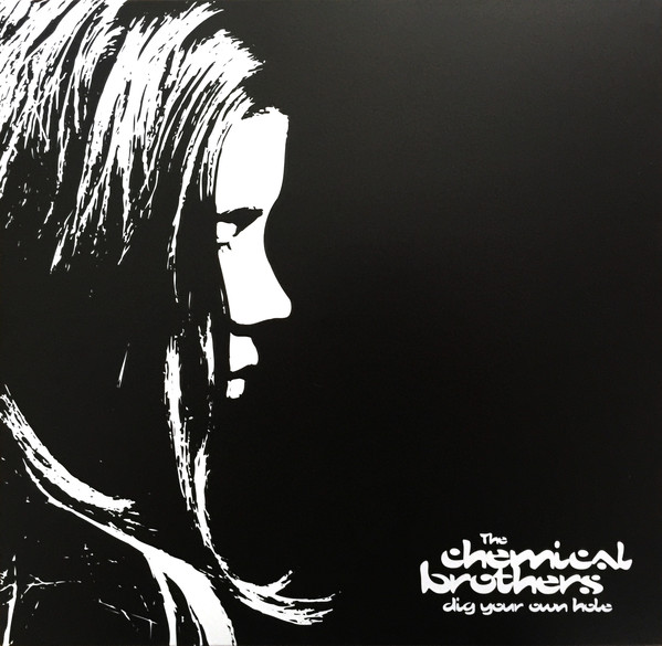 The Chemical Brothers Dig Your Own Hole Vinyl