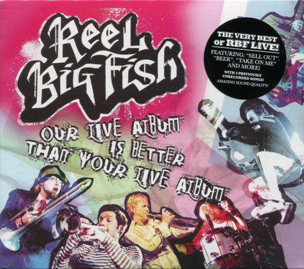 Reel Big Fish Our Live Album Is Better Than Your Live Album