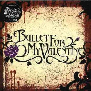 Bullet For My Valentine Bullet For My Valentine