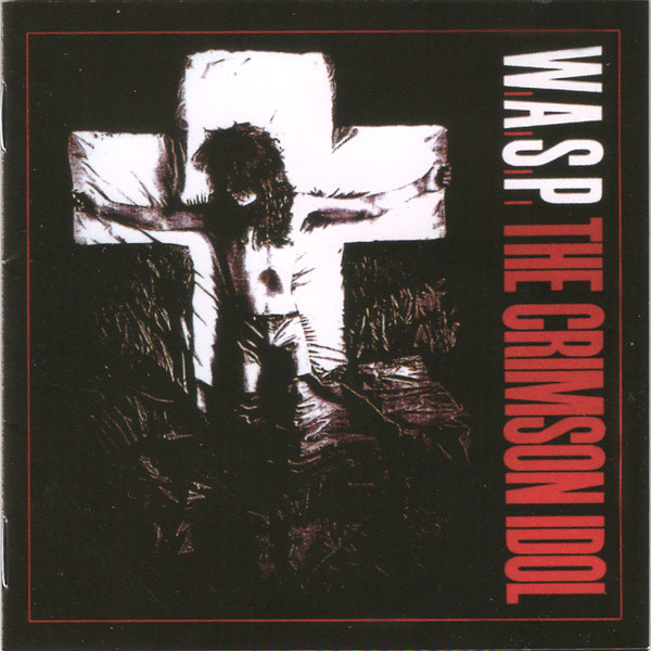 W.A.S.P. / WASP The Crimson Idol