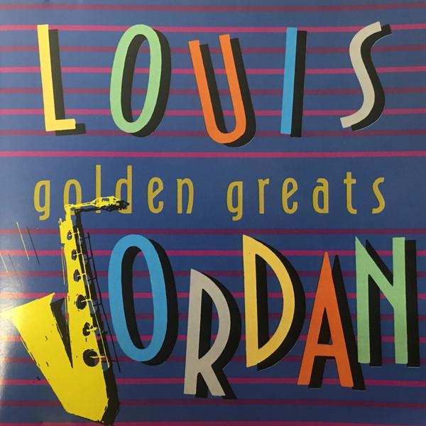 Jordan, Louis Golden Greats