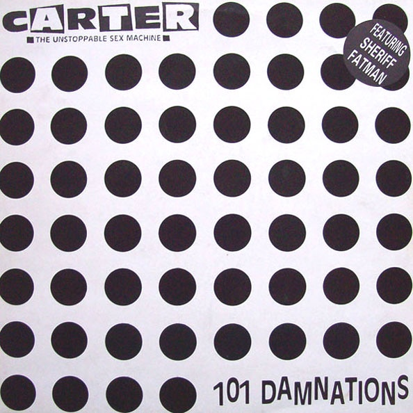 Carter The Unstoppable Sex Machine 101 Damnations