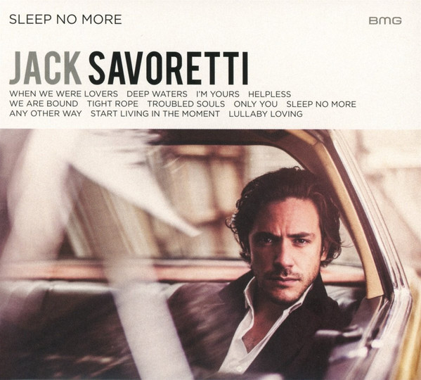 Savoretti, Jack Sleep No More / Live And Acoustic CD