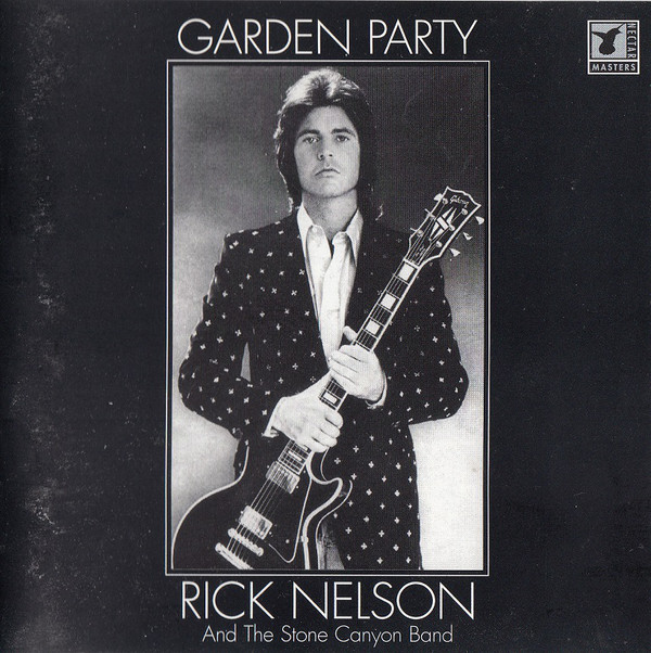 Rick Nelson And The Stone Canyon Band Garden Party CD