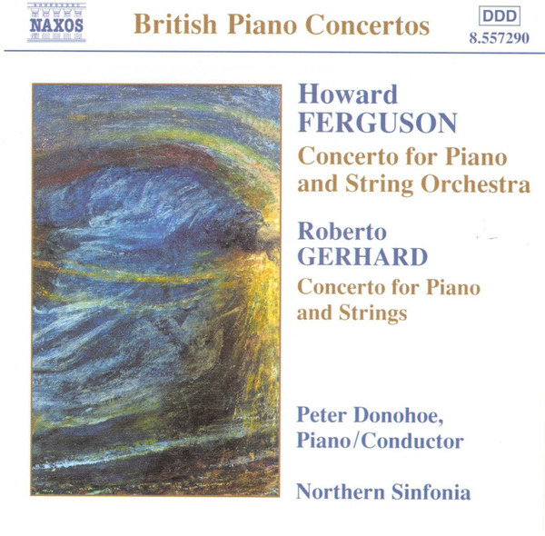 Ferguson - Roberto Gerhard, Peter Donohoe, Northern Sinfonia Concerto For Piano And String Orchestra / Concerto For Piano And Strings Vinyl