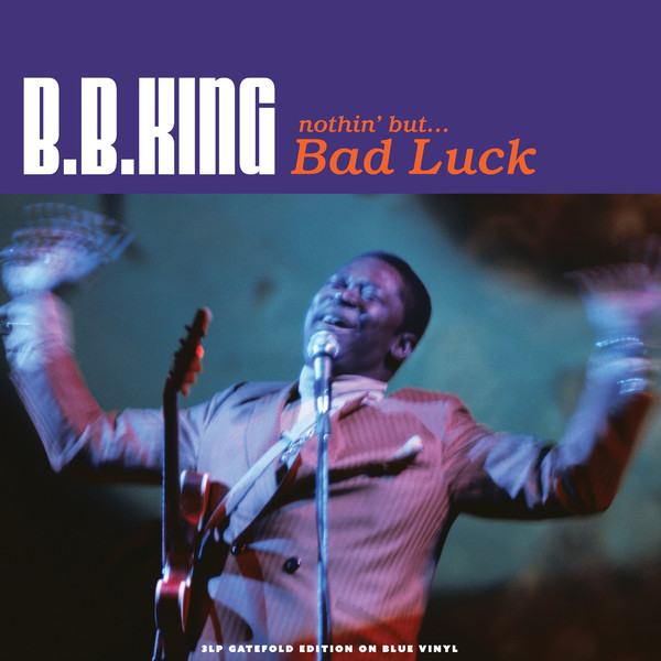 King, B.B. Nothin' But... Bad Luck Vinyl