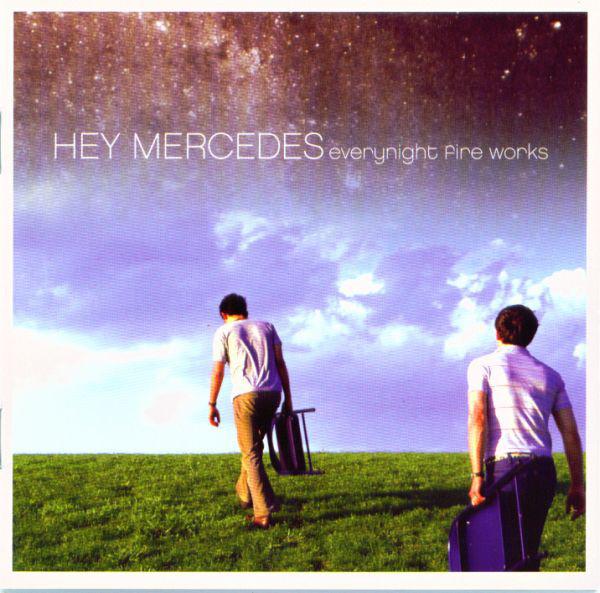 Hey Mercedes Everynight Fire Works Vinyl