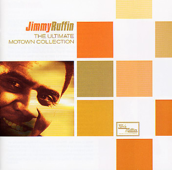 Ruffin, Jimmy The Ultimate Motown Collection