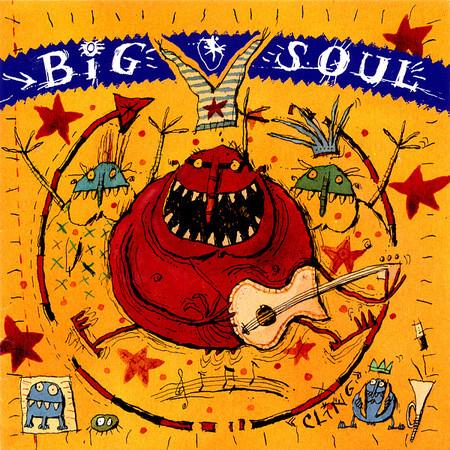 Big Soul Big Soul