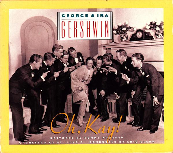 George & Ira Gershwin Oh, Kay! CD