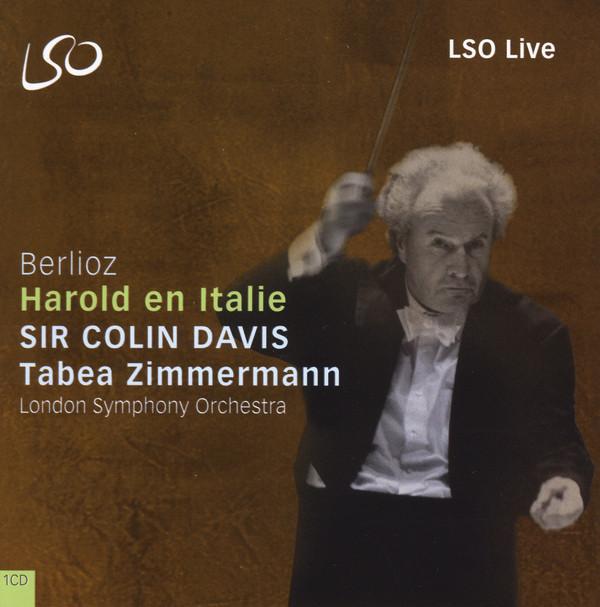 Berlioz - Sir Colin Davis, Tabea Zimmermann, London Symphony Orchestra Harold En Italie