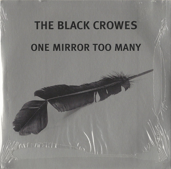 Black Crowes (The) One Mirror Too Many