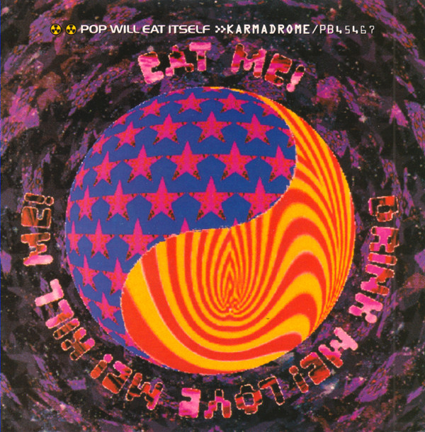 Pop Will Eat Itself Karmadrome Vinyl
