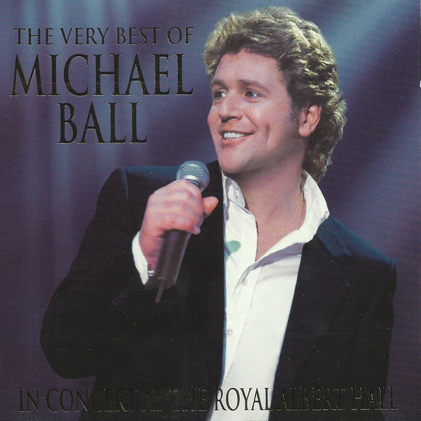 Ball, Michael The Very Best Of Michael Ball In Concert At The Royal Albert Hall Vinyl