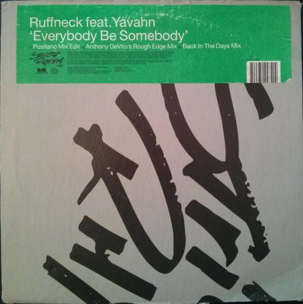 Ruffneck Feat. Yavahn Everybody Be Somebody