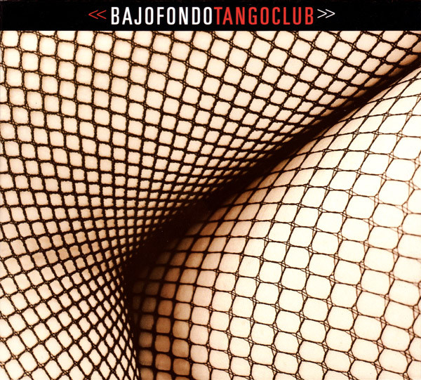 Bajofondo Tango Club Bajofondo Tango Club Vinyl
