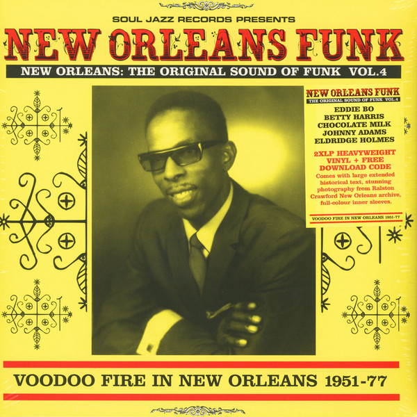Various New Orleans: The Original Sound Of Funk Vol.4 (Voodoo Fire In New Orleans 1951-77) Vinyl
