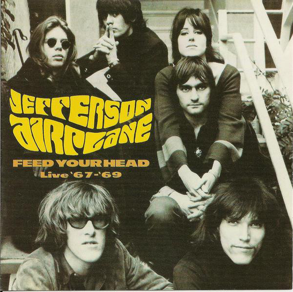 Jefferson Airplane Feed Your Head Live 67-69 CD