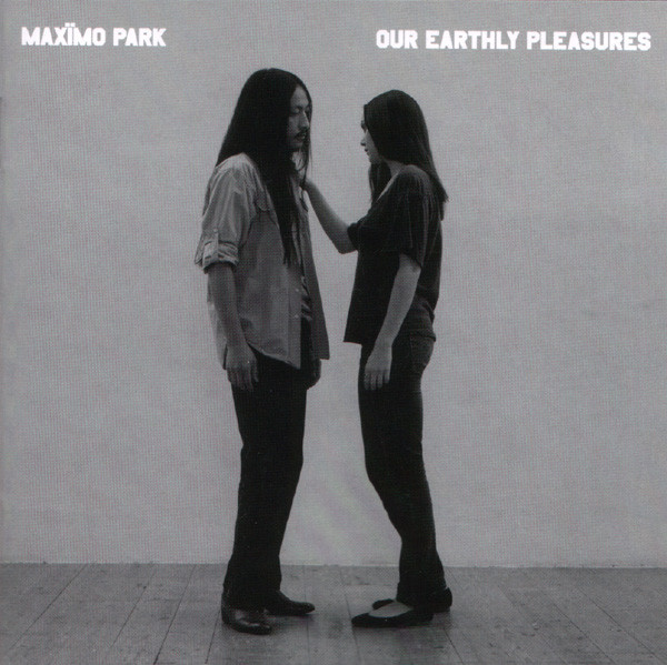 Maximo Park Our Earthly Pleasures CD