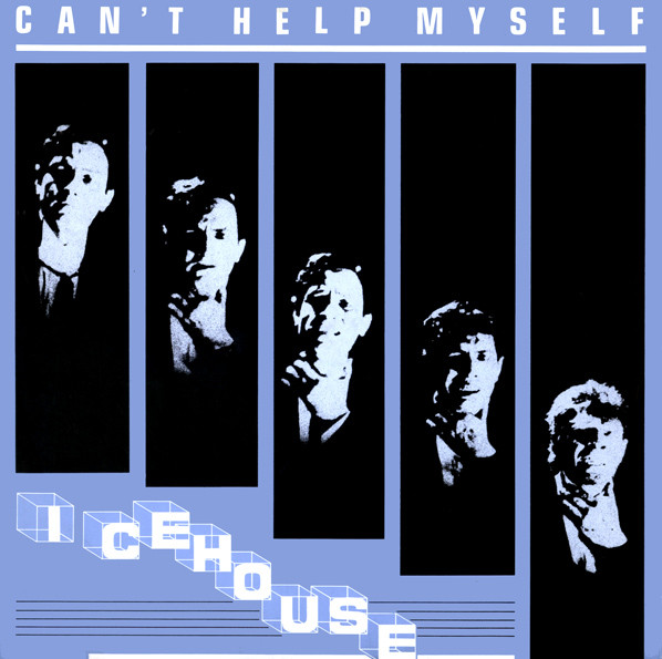 Icehouse Can't Help Myself