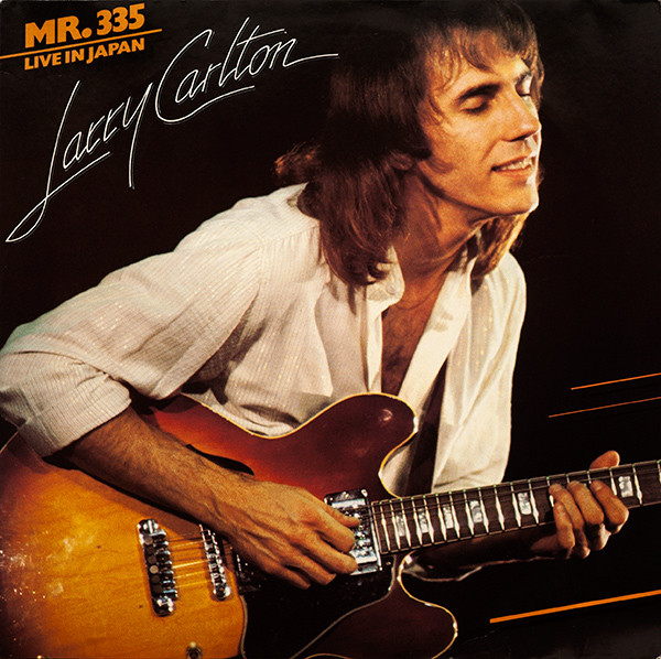 Larry Carlton Mr. 355 - Live In Japan