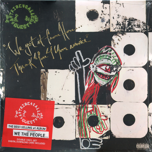 A Tribe Called Quest We Got It From Here... Thank You 4 Your Service
