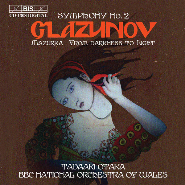 Glazunov - Tadaaki Otaka, The BBC National Orchestra Of Wales Symphony No. 2, Mazurka, From Darkness To Light Vinyl
