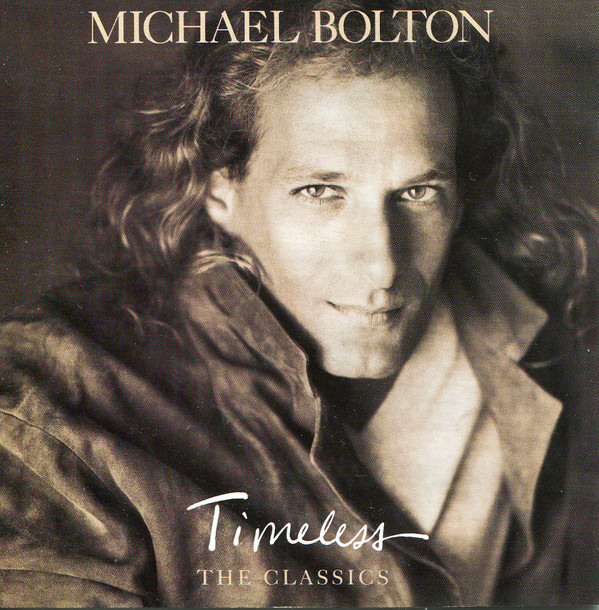 Bolton, Michael Timeless (The Classics) CD