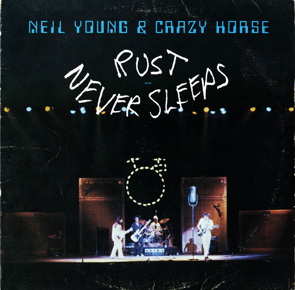 Young, Neil & Crazy Horse Rust Never Sleeps