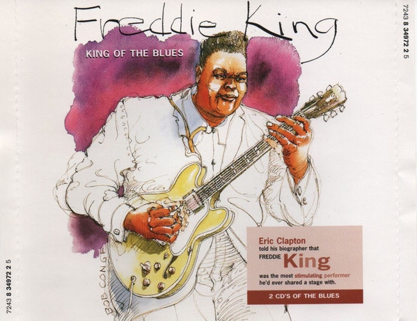 King, Freddie King of the Blues