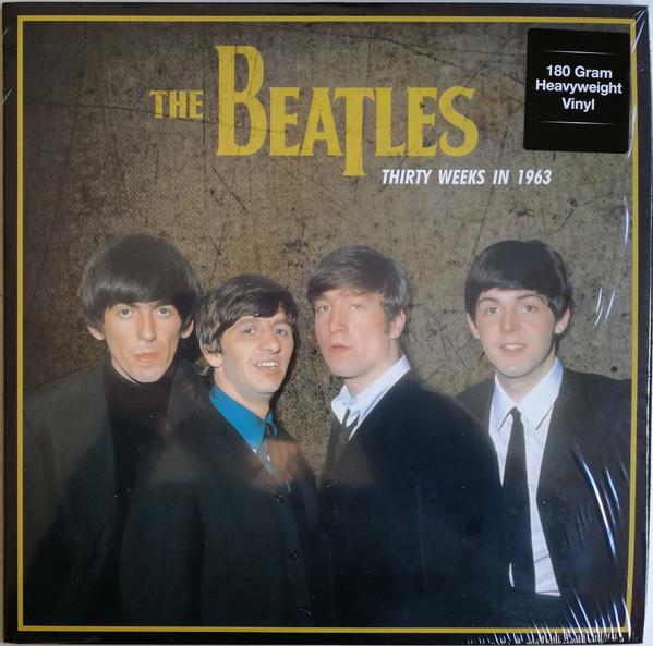 The Beatles Thirty Weeks In 1963