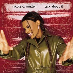 Mullen, Nicole C. Talk About It Vinyl