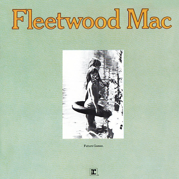 Fleetwood Mac Future Games CD