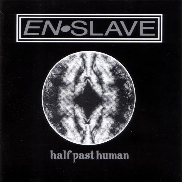 Enslave Half Past Human Vinyl