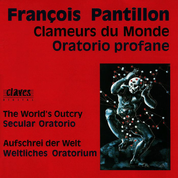 Pantillon, Francois Clameurs Du Monde (Oratorio Profane) Vinyl