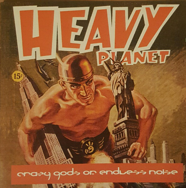 Crazy Gods Of Endless Noise Heavy Planet CD