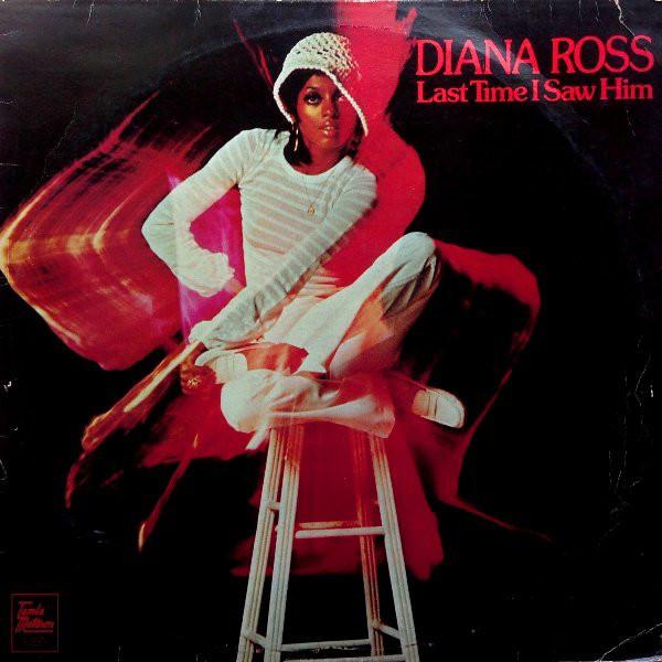 Diana Ross Last Time I saw Him Vinyl