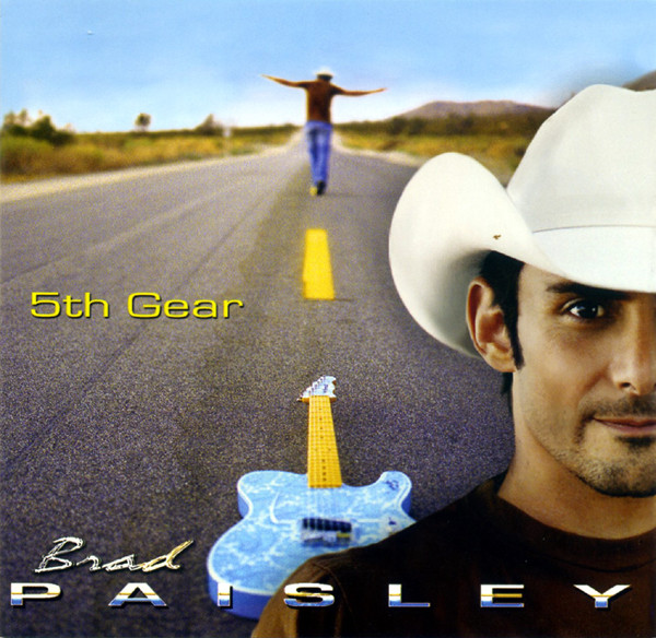 Paisley, Brad 5th Gear
