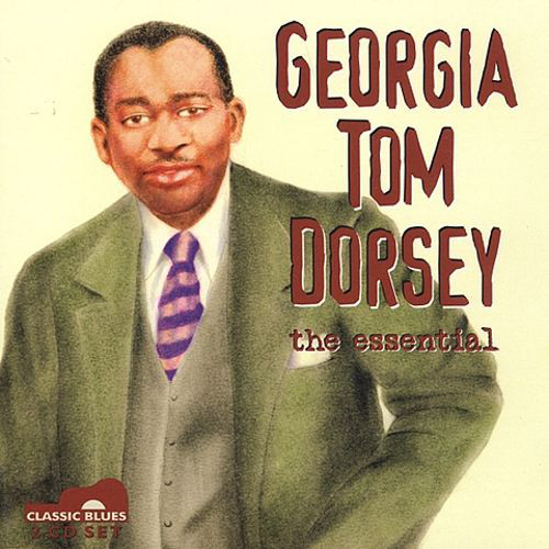 Dorsey, Georgia Tom The Essential CD