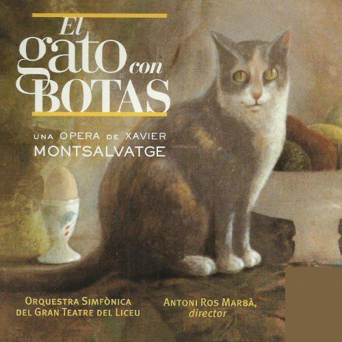Montsalvatge - Orquestra Simfònica Del Gran Teatre Del Liceu, Antoni Ros Marbà El Gato Con Botas