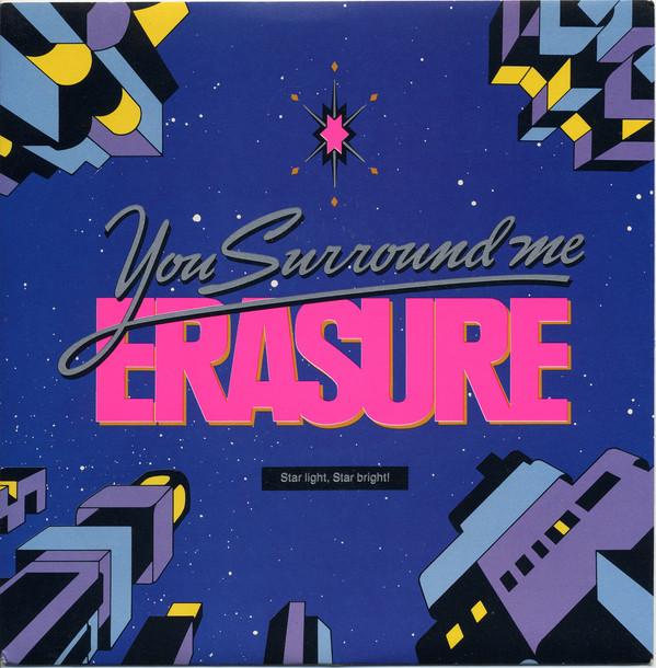 Erasure You Surround Me